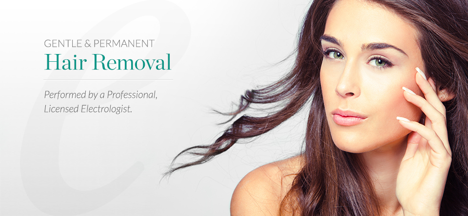 Gentle and permanent hair removal performed by a professional, licensed electrologist.